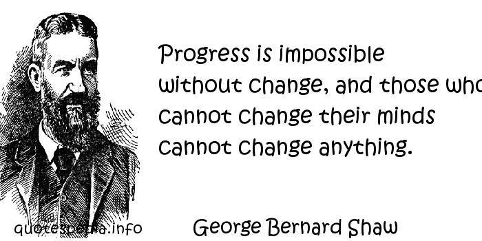 change_georgebernardshaw
